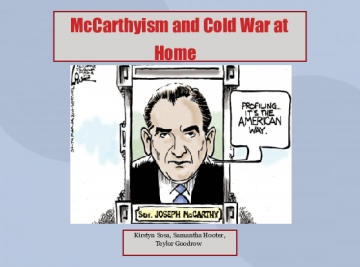 McCarthyism and Cold War at Home