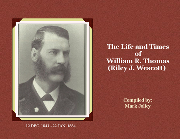 The Life and Times of W.R. Thomas (Riley Wescott)