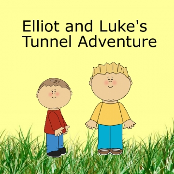 Elliot and Luke's Tunnel Adventure