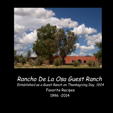 Veronica's Rancho De La Osa Recipes 2014