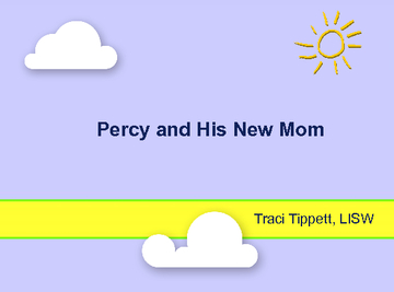 Percy's New Mom
