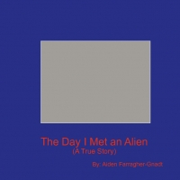 The Day I Met an Alien