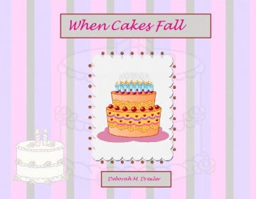 When Cakes Fall