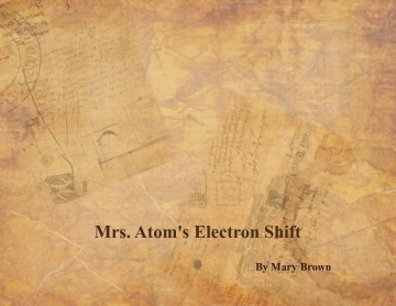 Mrs Atom's Electron Shift