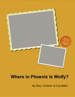 Where in Phoenix is Wolfy?