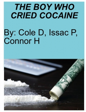 The boy who cried cocaine