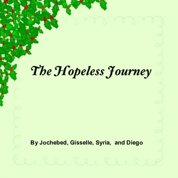 The hopeless journey