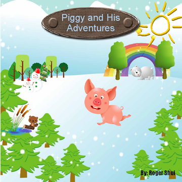 Piggy and His Adventure
