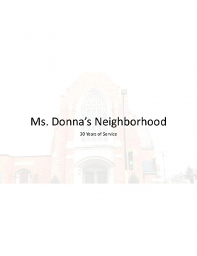 Ms. Donna's Neighborhood