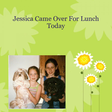 Jessica Came Over For Lunch Today...