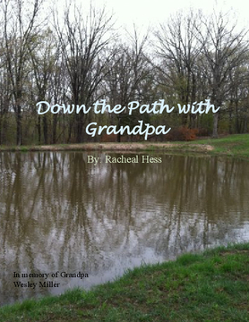 Down the Path with Grandpa