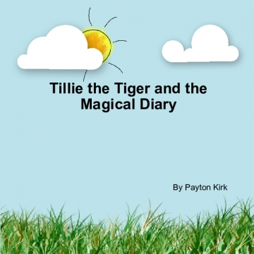 Tillie the Tiger and the Magical Diary
