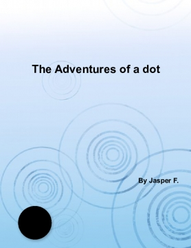 The adventures of a dot