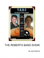 THE ROBERTS BAND SHOWS BOOK