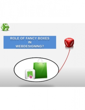 Role of Fancy boxes in Webdesigning