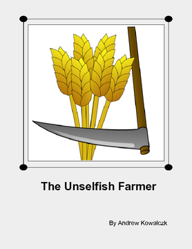 The Unselfish Farmer