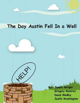 The Day Austin Fell in a Well