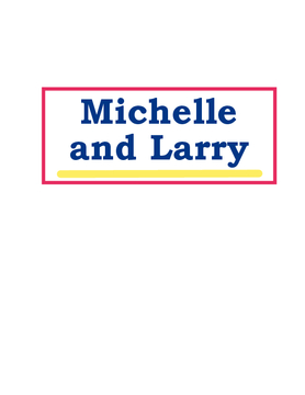 Michelle and Larry
