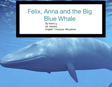 Felix and the Great Big Blue Whale