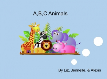 A,B,C AnimalsTeaching your kids the a