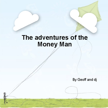 The adventures of money man