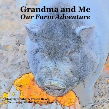Grandma and Me, Our Farm Adventure