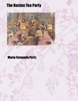 Boston Tea Party- Maria Fernanda