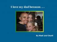 I love my dad because. . .