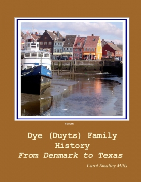 The Dye Family History