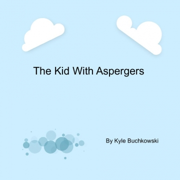 The kid with Aspergers