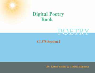Kelsey & Chelsea's Digital Poetry Book