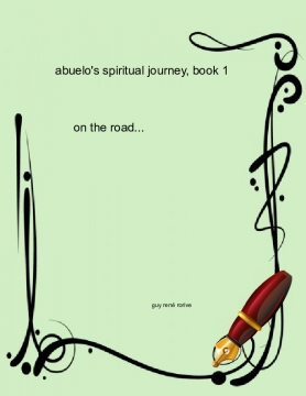 Abuelo's spiritual journey, book one