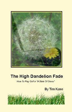 The High Dandelion Fade