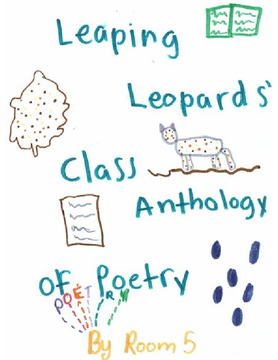 Leaping Leopards' Class Anthology of Poetry