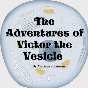 The Adventures of Victor the Vesicle