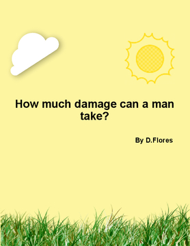 How much damage can a man take
