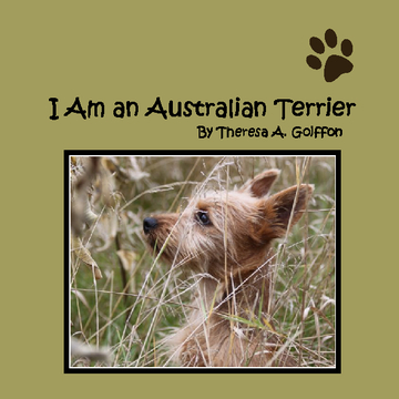 I Am an Australian Terrier
