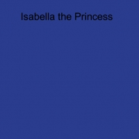 Isabella the princess