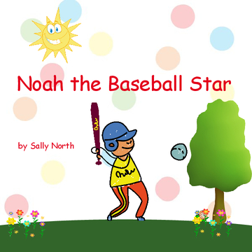 Noah the Baseball Star
