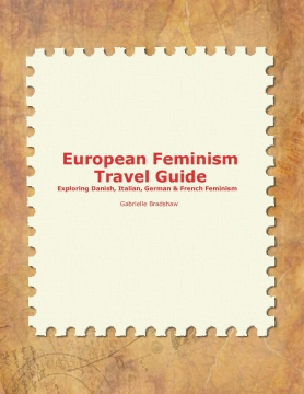 European Feminism Travel Guide