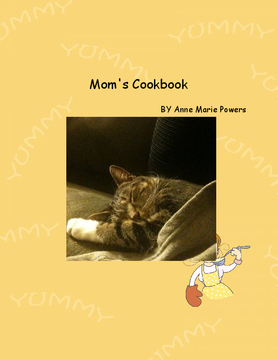 Anne Marie Powers Recipes I pass on to Kristel Marie Powers