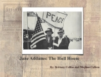 Jane Addams: The Hull House