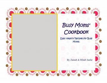 Busy Moms' Cookbook