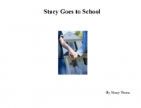 Stacy Goes to School