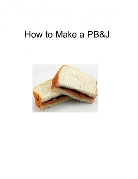 How to Make a PB&J