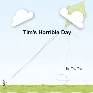 Tim's Horrible Day