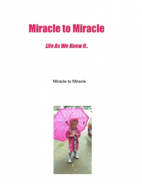 Miracle To Miracle