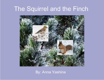 The Squirrel and the Finch