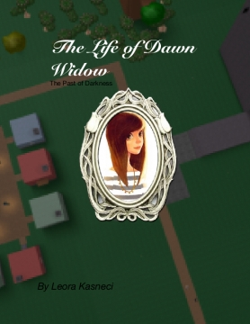 The Life of Dawn Widow
