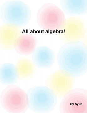 All about algebra